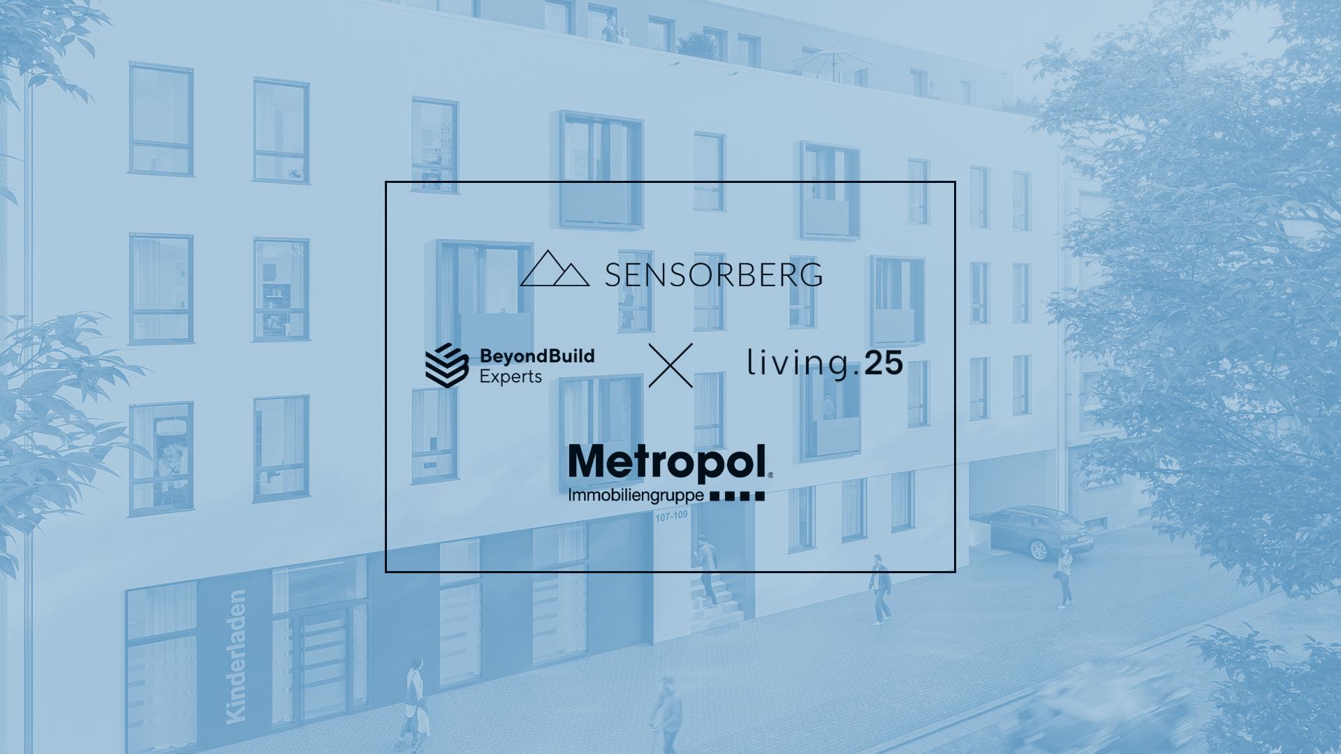 """BeyondBuild Experts, Living.25 und Sensorberg machen das Kölner """"MelEHR"""" zum digitalen Benchmark-Projekt"""